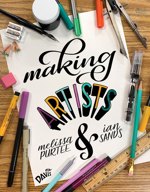 Making Artists by Melissa Purtee and Ian Sands