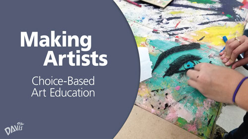 Making Artists: Choice-Based Art Education