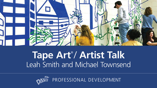 Tape Art<sup><small>®</small></sup>—Artist Talk
