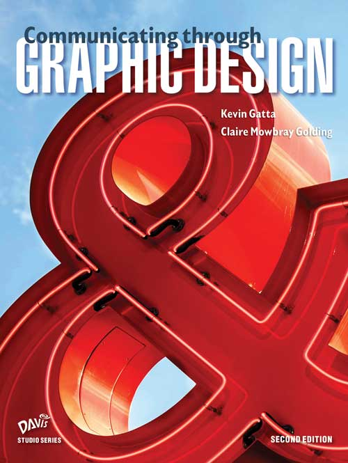 Communicating through Graphic Design, 2nd Edition