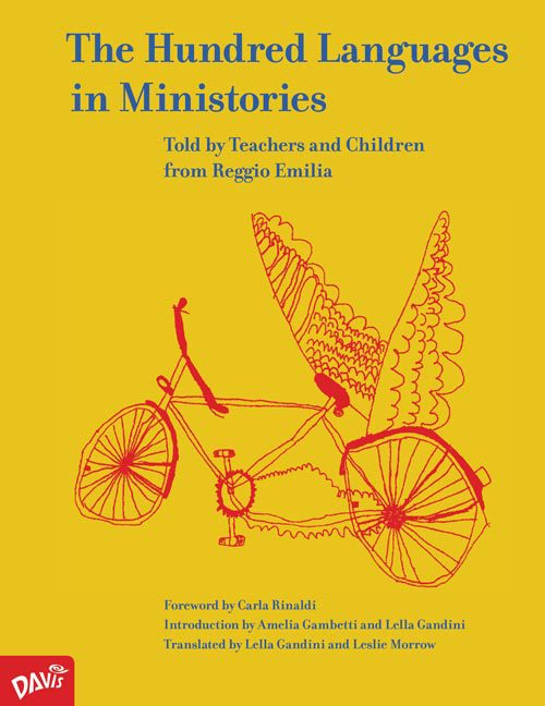 The Hundred Languages in Ministories: Told by Teachers and Children from Reggio Emilia - Elementary