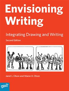 Envisioning Writing: Integrating Drawing and Writing - Middle School