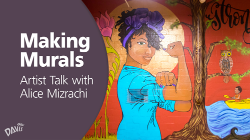 Making Murals: Artist Talk with Alice Mizrachi